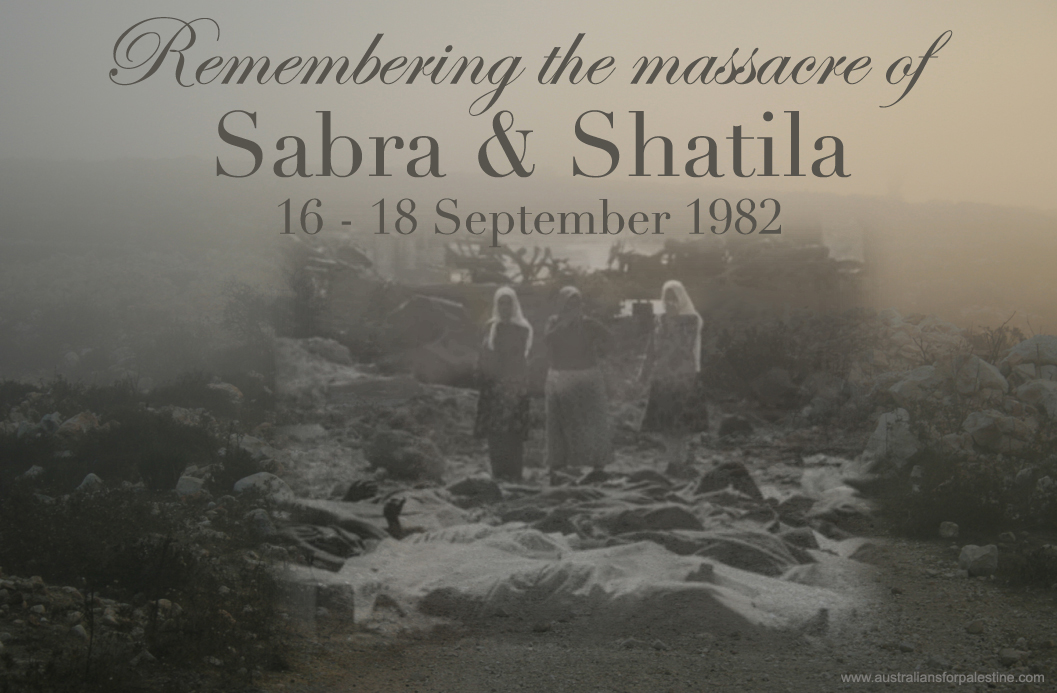 Qu'on ne dise plus jamais qu'il ne s'est rien passé à Sabra et Chatila