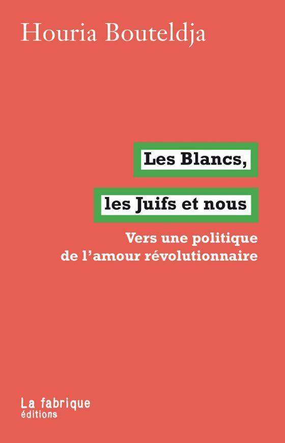 De « Patria o muerte » à « Allahou Akbar », le manifeste décolonial d'Houria Bouteldja