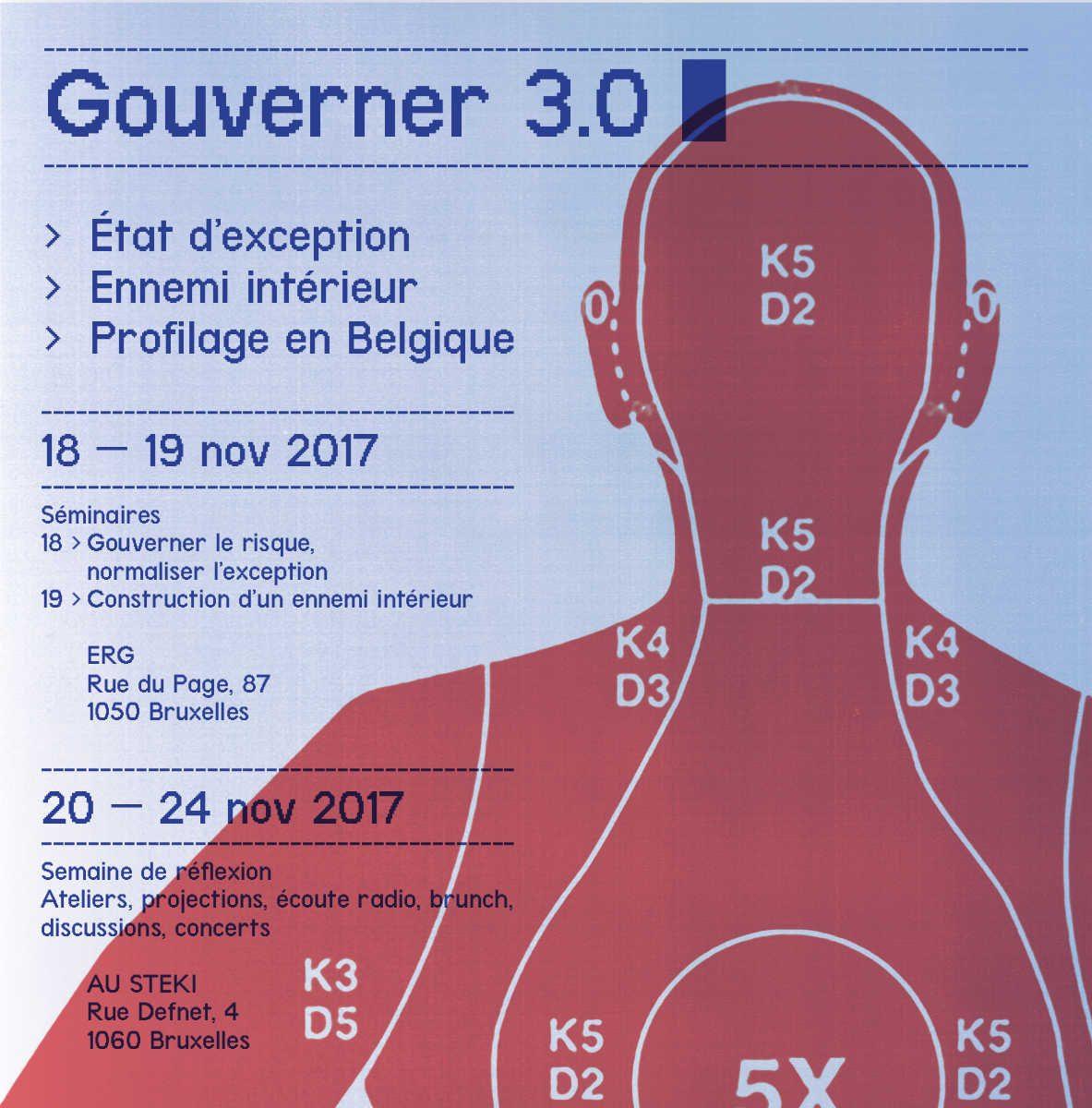 Gouverner 3.0 : état d'exception, ennemi intérieur et profilage en Belgique.
