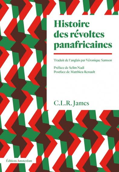 C. L. R. James Histoire des des révoltes panafricaines