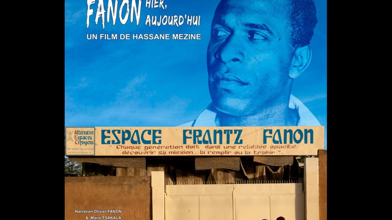 Sur les traces de Frantz Fanon